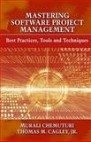Mastering Software Project Management, Murali et al Chemuturi and Murali Chemuturi, 1604270349