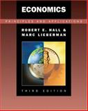 Economics : Principles and Applications, Hall, Robert and Lieberman, Marc, 0324260342