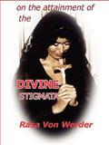 On the Attainment of the Divine Stigmata, Rasa Von Werder, 0557080347