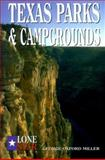 Texas Parks and Campgrounds, George Oxford Millerr, 0891230343