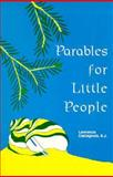 Parables for Little People, Lawrence Castagnola, 0893900346