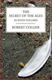 The Secret of the Ages, Robert Collier, 1492780340