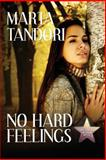 No Hard Feelings, Marta Tandori, 1497590345