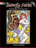 Butterfly Fairies Stained Glass Coloring Book, Carol Schmidt, 0486480348