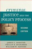 Criminal Justice and the Policy Process, James Houston, 0761840346