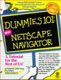 Dummies 101 : Netscape Navigator, Bender, Hy and Young, Margaret L., 0764500341