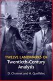 Twelve Theorems of Twentieth Century Analysis, Choimet, Denis and Queffélec, Hervé, 1107650348