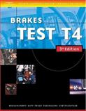 Brakes Test T4 : Medium/Heavy Duty Truck Technician Certification, Thomson Delmar Learning, (Thomson Delmar Learning), 1401820344