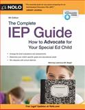 The Complete IEP Guide, Lawrence M. Siegel, 1413320341