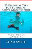 20 Essential Tips for Buying an above Ground Pool, Chad Smith, 1481190342