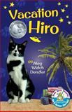 Vacation Hiro, Meg Dendler, 1493520342