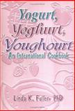 Yogurt, Yoghurt, Yoghourt 9781560220343
