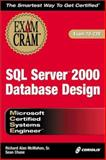 MCSE SQL 2000 Database Design, Gillette, Cynthia, 1588800342