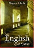 The English Legal System, Gary Slapper and David Kelly, 1845680340