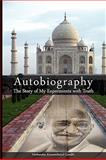 Autobiography : The Story of My Experiments with Truth, Gandhi, Mahatma, 9650060340