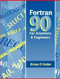 FORTRAN 90 for Scientists and Engineers, Hahn, Brian D., 0340600349