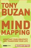 Mind Mapping : Kick-Start Your Creativity and Transform Your Life, Buzan, Tony, 0563520345