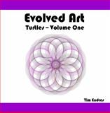 Evolved Art : Turtles - Volume One, Endres, Tim, 0615300340