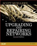 Upgrading and Repairing Networks, Ogletree, Terry, 0789720345