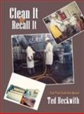 Clean It or Recall It, Ted Beckwith, 1434340341