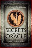 Secrets of the Oracle : A History of Wisdom from Zeno to Yeats, Shaw, W. David, 1442640340