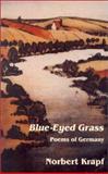 Blue-Eyed Grass, Norbert Krapf, 156809034X