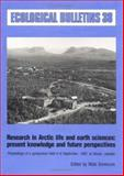 Research in Arctic Life and Earth Sciences : Present Knowledge and Future Perspectives, , 8716100344