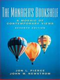 Managers Bookshelf : A Mosaic of Comtemporary Views, Pierce, Jon and Newstrom, John, 0131490346