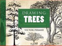 Drawing Trees, Victor Perard, 0486460347