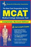 MCAT (REA) - The Best Test Prep for the Medical College Admission Test, Alvarez, Joseph A. and Beard, Pauline, 0738600342