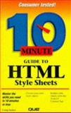 10 Minute Guide to HTML Style Sheets, Zacker, Craig, 078971034X