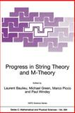 Progress in String Theory and M-Theory, , 0792370341