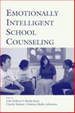 Emotionally Intelligent School Counseling, , 0805850341
