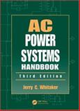 AC Power Systems Handbook, Whitaker, Jerry C., 0849340349