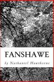 Fanshawe, Nathaniel Hawthorne, 1478370343