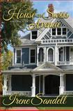 The House on Swiss Avenue, Irene Sandell, 1482610345