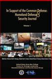 In Support of the Common Defense: a Homeland Defense and Security Journal Volume One, Bert Tussing and Kurt Crytzer, 1484140346