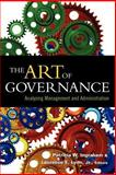 The Art of Governance : Analyzing Management and Administration, , 1589010345