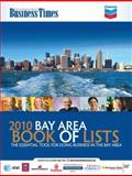 San Francisco Business Times : 2010 Book of Lists,, 1616420340