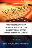 The Declaration of Independence and the Constitution of the United States of America, Founding Fathers, 161949034X