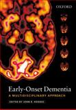 Early-Onset Dementia : A Multidisciplinary Approach, , 0192630342
