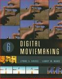 Digital Moviemaking, Gross, Lynne S. and Ward, Larry W., 0495050342