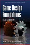 Game Design Foundations 2nd Edition
