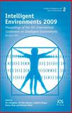 Intelligent Environments 2009 : Proceedings of the 5th International Conference on Intelligent Environments, V. Callaghan, A. Kameas, A. Reyes, D. Royo, M. Weber, 1607500345