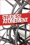 Studies in the Atonement, Morey, Robert, 193123034X