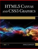 HTML5 Canvas and CSS3 Graphics Primer, Oswald Campesato, 1936420341