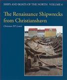 Renaissance Shipwrecks from Christiansha, Leme, Christian P. P., 8785180343