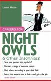 Careers for Night Owls and Other Insomniacs, Miller, Louise, 0071390340