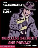Wireless Security and Privacy : Best Practices and Design Techniques, Swaminatha, Tara M. and Elden, Charles R., 0201760347