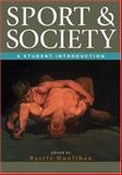 Sport and Society : A Student Introduction, , 0761970347